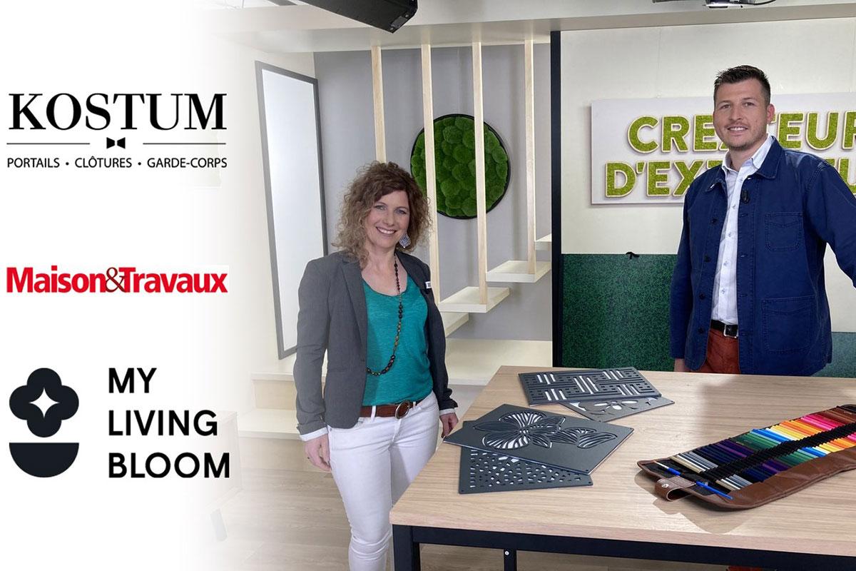 L'émission « Créateur d'extérieur » Maison & Travaux TV en partenariat avec My Living Bloom – Kostum